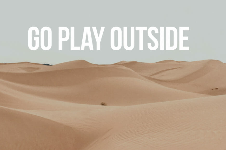 Benefits of playing outside